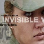 The Invisible War: Sexual Assault in the Military