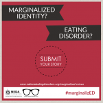 MarginalizED Voices: Broadening the Conversation about Eating Disorders