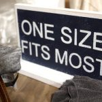 """One Size Fits Most"" Almost None of the Time"
