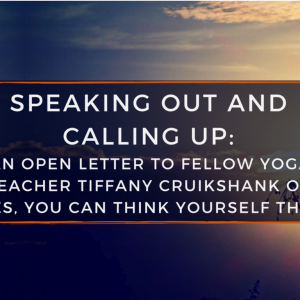 No, You Can't 'Think Yourself Thin': An Open Letter to Tiffany Cruikshank